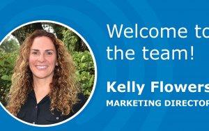 Welcome Aboard Marketing Director, Kelly Flowers!